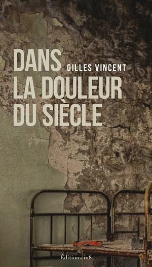 Gilles vincent2_COUV.indd